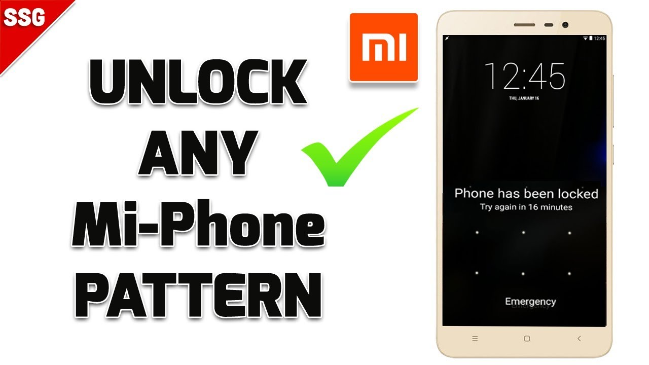 How To Remove Pattern Lock In All Xiaomi Redmi Phones Youtube