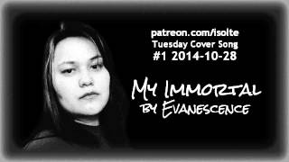 tuesday cover song 1 my immortal