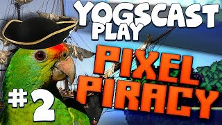 Pixel Piracy #2 - Parrots of the Caribbean