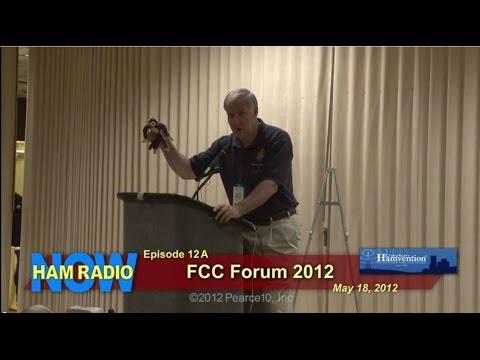 HamRadioNow Episode 12A - FCC Forum at the 2012 Dayton Hamvention