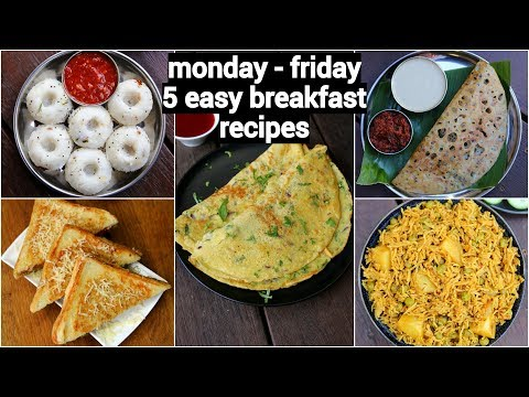 monday to friday 10 minute breakfast recipes | 5 झटपट नाश्ते मिनटों में | 5 easy breakfast recipes