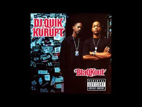 DJ Quik & Kurupt - 9x's Outta 10 (OFFICIAL)