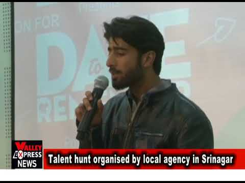 talent hunt organised by local agency in srinagar