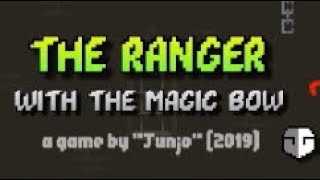 The Ranger with the Magic Bow Walkthrough (v0.95a)