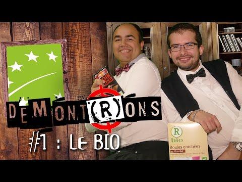 DEMONT(R)ONS #1 : Le bio, un mythe du manger sain ?