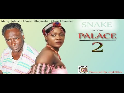 SNAKE IN THE PALACE 2  -   Nigerian Nollywood movie