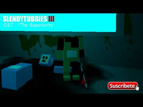 "Slendytubbies 3 Roblox Soundrack - ""The Superiority"""