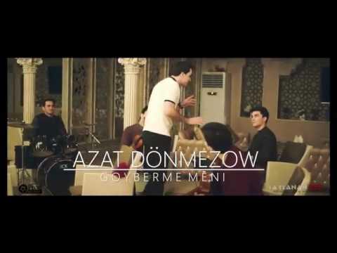 Azat Donmezow - Goyberme Meni (2017)