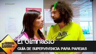 Cómo sobrevivir al gimnasio en pareja  - El Hormiguero 3.0