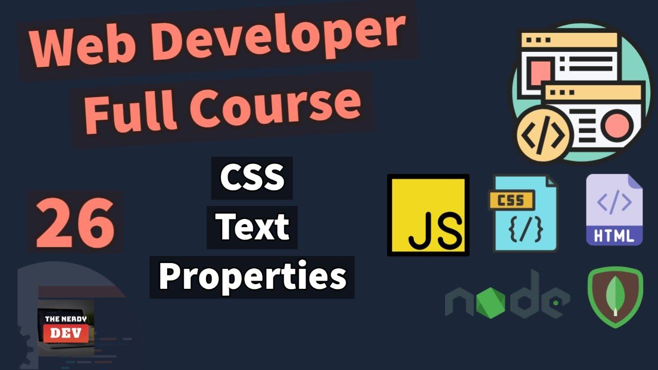 Web Developer Full Course - CSS Text Properties
