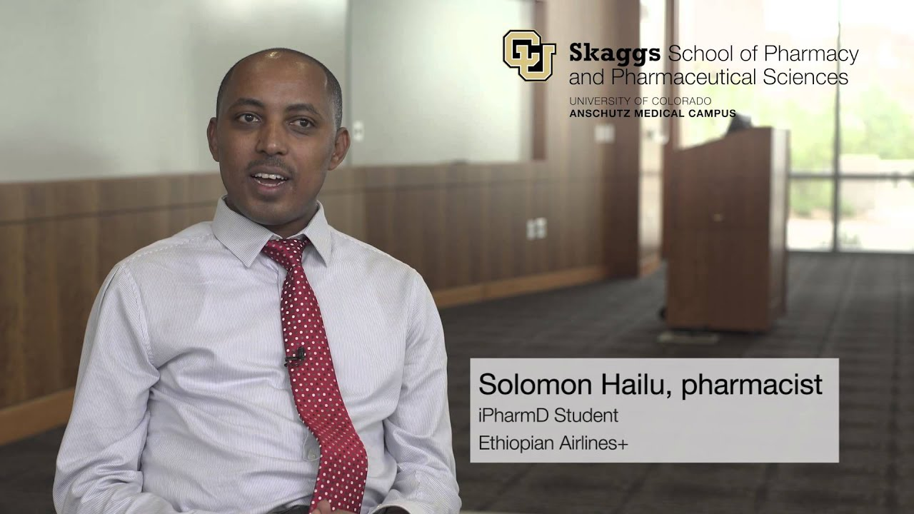 Solomon Hailu - Why I Chose CU Pharmacy