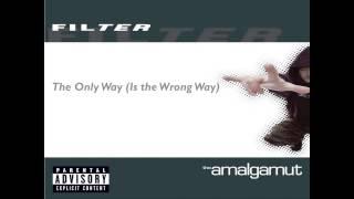 Filter -The Amalgamut (Full Album)