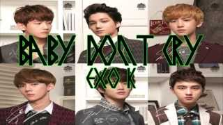 Repeat youtube video EXO K - Baby, Don't Cry Color Coded Lyrics w/ pictures