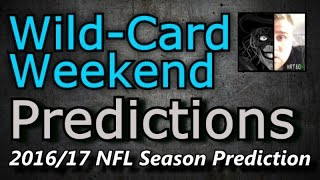 Wild-Card Weekend - 2016/17 NFL Predictions
