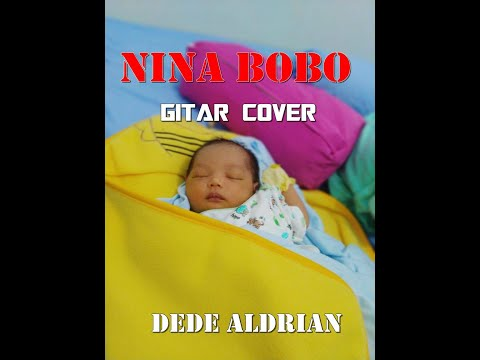 Lagu Anak Legend, Nina Bobo, (Gitar) by Dede Aldrian