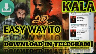 Kala Malayalam How to download movie in telegram  kala full movie malayalam download kala Download