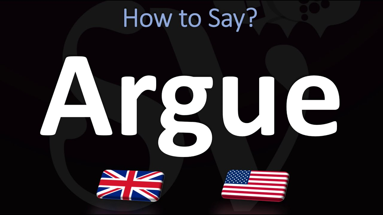 How to Pronounce Argue? (CORRECTLY)