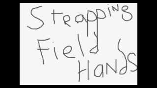 strapping fieldhands Track 6+7