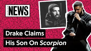 How Drake's 'Scorpion' Lyrics Address His Son | Genius News