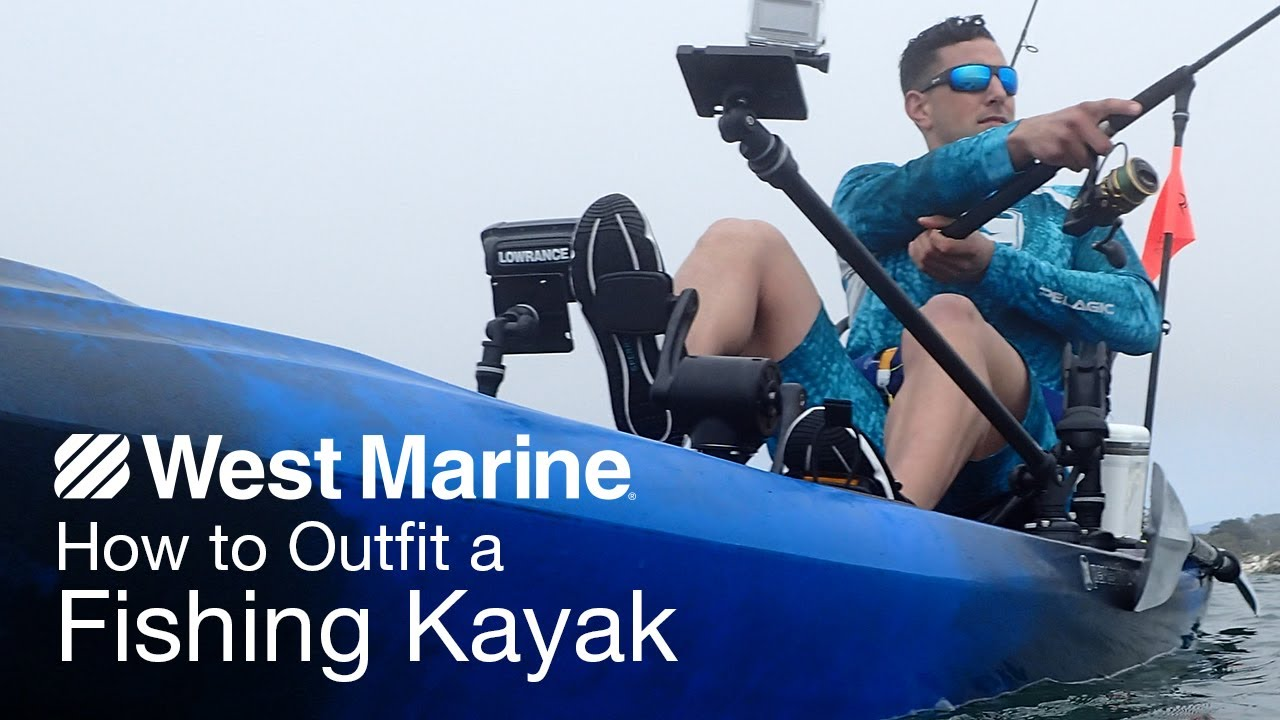 how to outfit a fishing kayak youtube