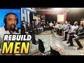 Rebuild Men: Black & White Men Have Become Weak