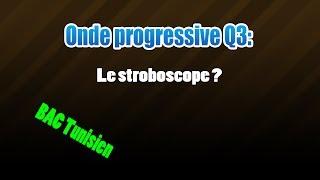 03_onde  : le stroboscope