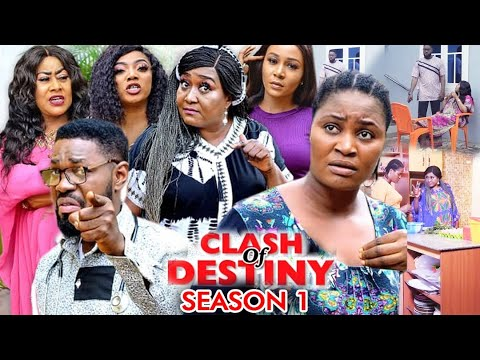 Download CLASH OF DESTINY SEASON 1 - (New Hit Movie) - Chizzy Alichi 2020 Latest Nigerian Nollywood Movie