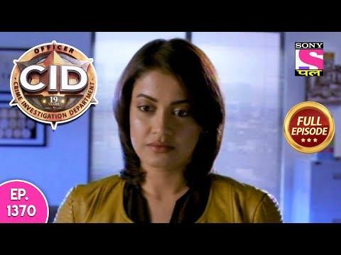 CID - Full Episode 1370 - 15th February, 2019