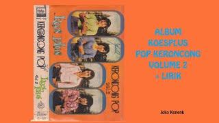Download Album Koes Plus Pop Keroncong Volume 2 + LIRIK