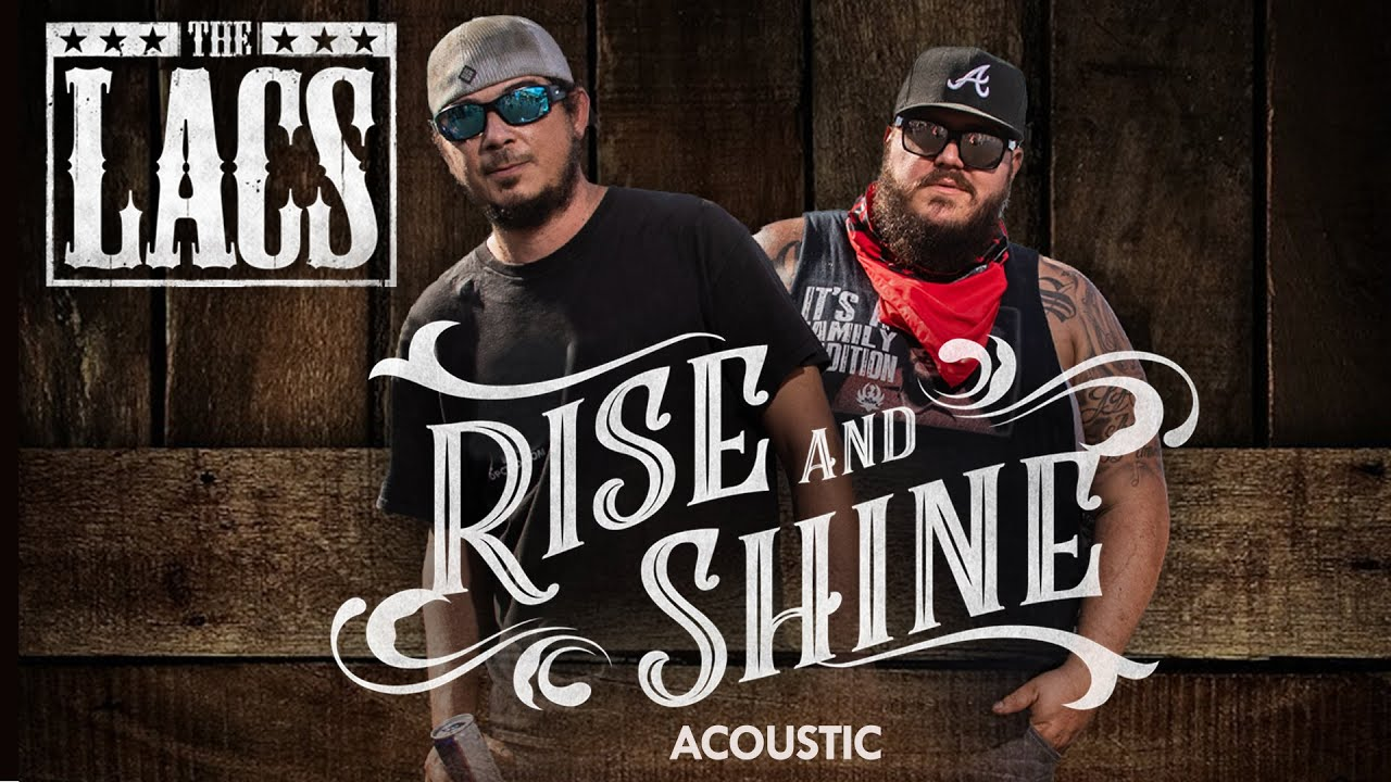 The Lacs - Rise And Shine (Acoustic Performance)