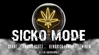 SICKO MODE Refix - Travis Scott, Eminem, Kendrick Lamar, Drake (Nitin Randhawa Remix)
