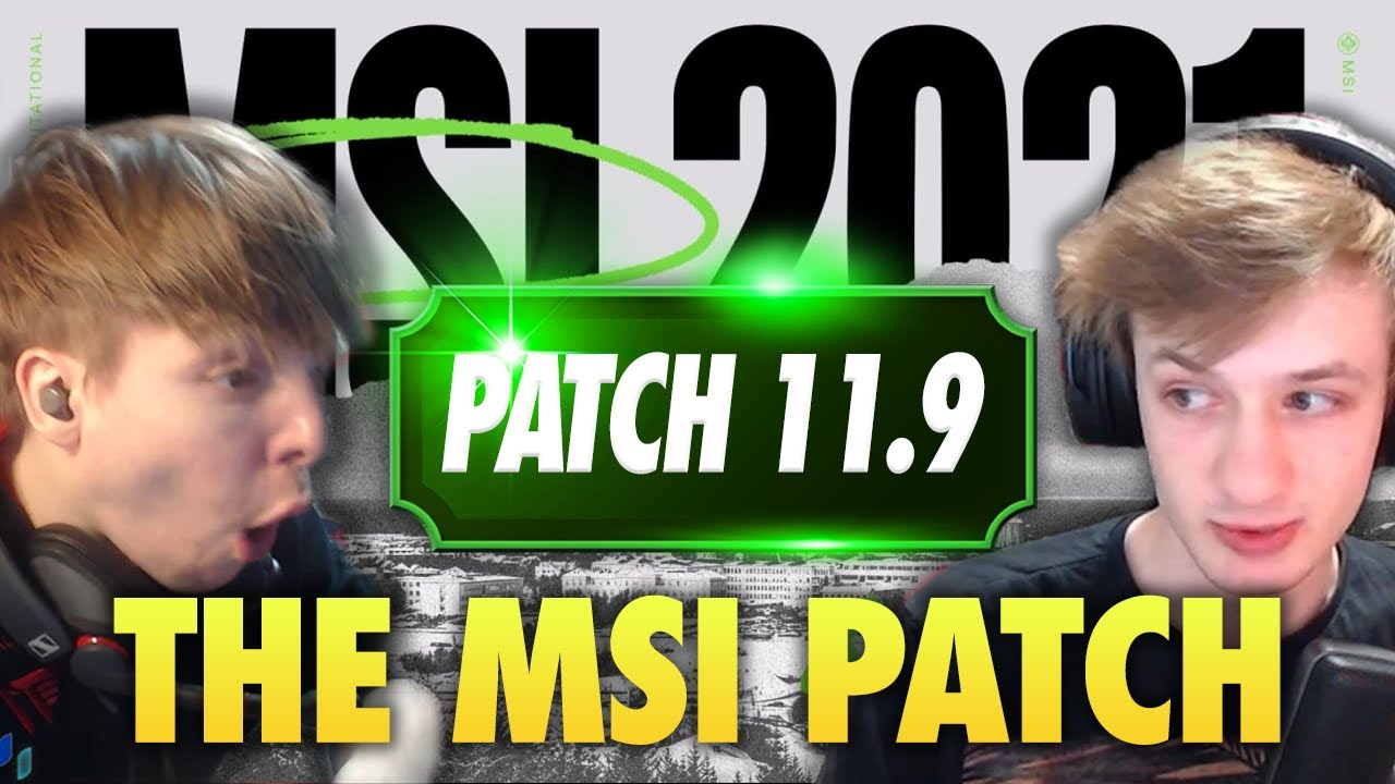 THE 2021 MSI PATCH IS HERE! Featuring NEMESIS | LS LoL PATCH NOTES 11.9 RUNDOWN