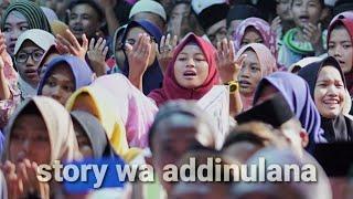 STORY WA || STATUS WA SHOLAWAT/ ADDINULANA