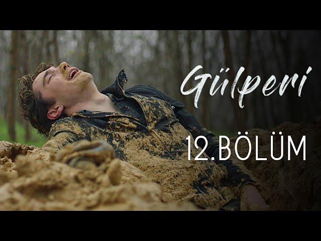 Gülperi > Episode 12