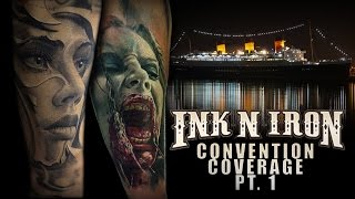 Tattoo Convention Coverage - Ink N Iron | Part 1
