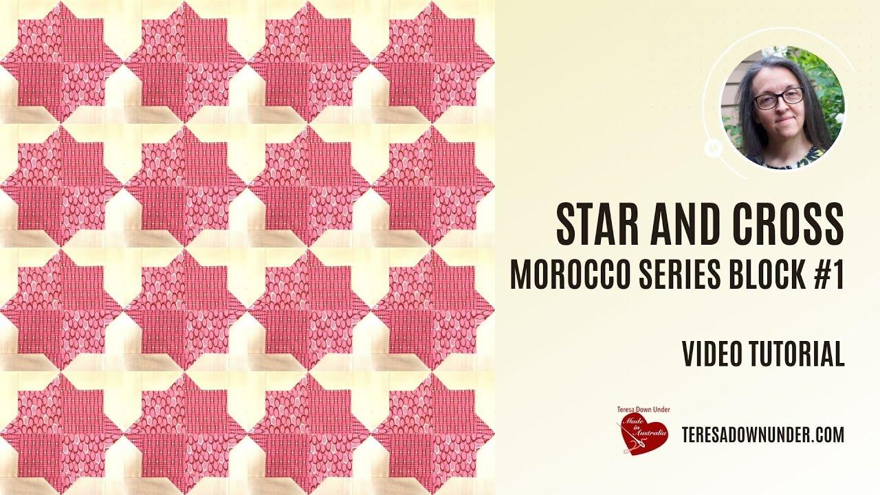 Star and cross - Morocco series block 1 - video tutorial