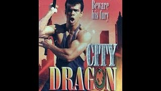 Bad Movie Review -- City Dragon