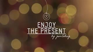Enjoy the present . .. // PortoBay Christmas