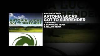Antonia Lucas - Got to Surrender