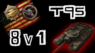 World Of Tanks || T95 - 1 Vs 8 - 12 KILLS - 11,000 DMG...