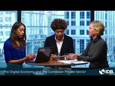 Digital economy: what it could mean for the Caribbean economic development and growth?