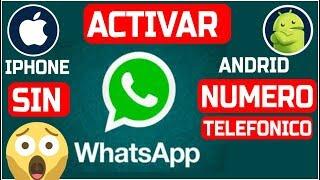 Como Activar el WhatsApp sin numero de telefono solo con una Aplicacion USA