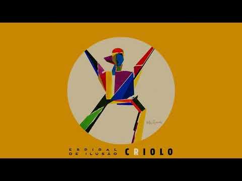 Espiral de Ilusão -  Álbum Completo (Criolo)