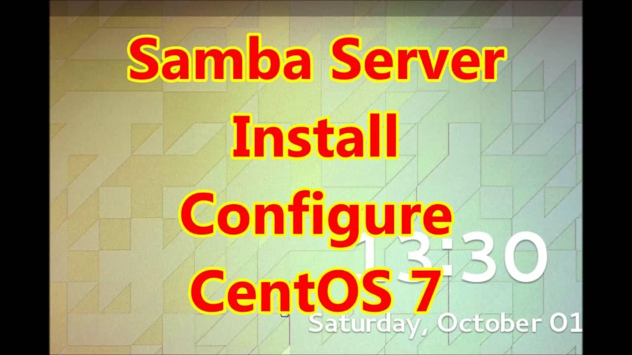 Samba Server Easy Install and Configure CentOS7 by Mahbub Tuto