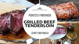 GRILLED BEEF TENDERLOIN Recipe!