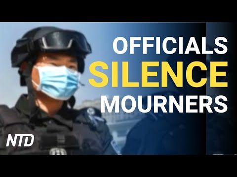 Chinese Officials Silence Wuhan Mourners  Ntd