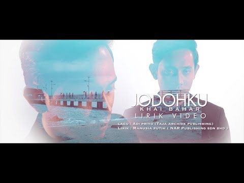 Lirik Lagu Jodohku - Khai Bahar - (OST Cinta Tiada Ganti)