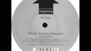 Hi-Gate   Pitchin' (In Every Direction) (Original Mix)