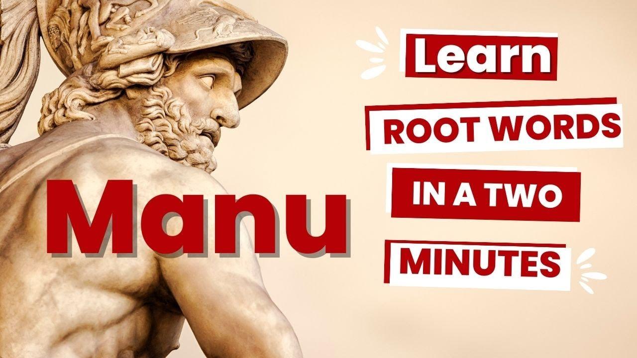 medium resolution of Latin and Greek Root Words: Manu \u003d Hand - YouTube