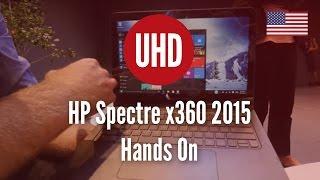 HP Spectre x360 2015 Hands On [4K UHD]